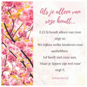 Alleen van roze